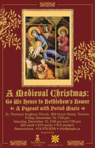 A Medieval Christmas: Go We Hence to Bethlehem's Bower